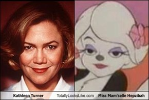 Kathleen Turner Totally Looks Like Miss Mam'selle Hepzibah