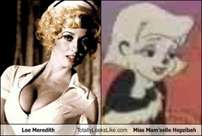 Lee Meredith Totally Looks Like Miss Mam'selle Hepzibah