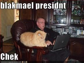blakmael presidnt  Chek
