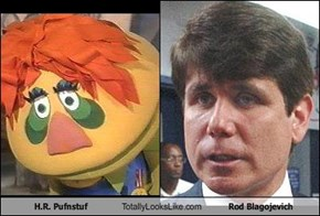 H.R. Pufnstuf Totally Looks Like Rod Blagojevich