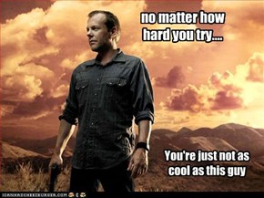 no matter how hard you try....