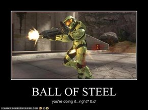 BALL OF STEEL