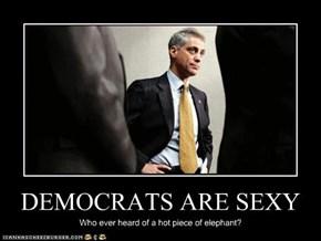DEMOCRATS ARE SEXY