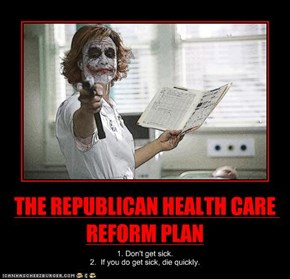 THE REPUBLICAN HEALTH CARE REFORM PLAN