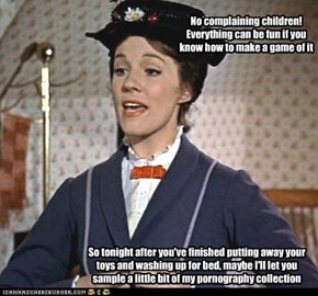 No complaining children! Everything can be fun if you know how to make a game of it