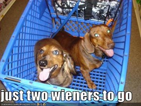 just two wieners to go