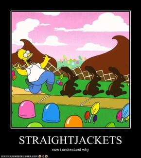 STRAIGHTJACKETS