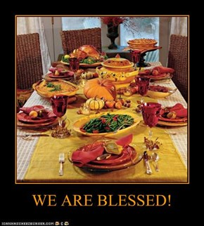 WE ARE BLESSED!