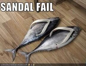 SANDAL FAIL