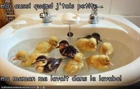 moi aussi quand j'tais petite  ma maman me lavait dans le lavabo!