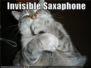 Invisible Saxaphone