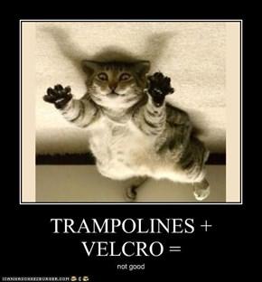 TRAMPOLINES + VELCRO =
