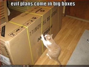 evil plans come in big boxes