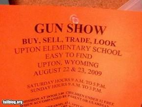 Gun Show Fail
