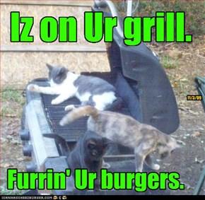 Iz on Ur grill.