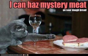 I can haz mystery meat