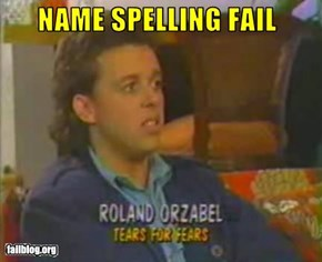 Name Spelling Fail