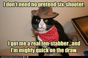 high noon. main street. you and me, pardner.