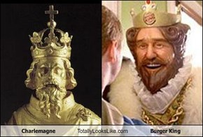 Charlemagne Totally Looks Like Burger King