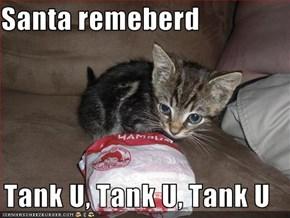 Santa remeberd  Tank U, Tank U, Tank U