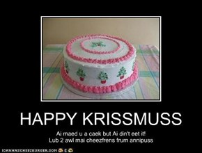 HAPPY KRISSMUSS