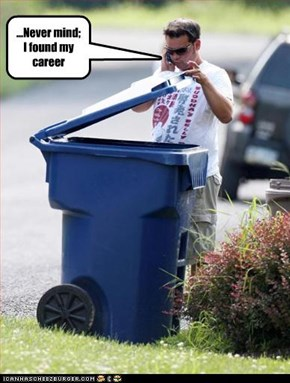 ...Never mind; I found my career