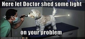 Here let Doctor shed some light  on your problem