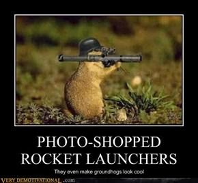 PHOTO-SHOPPED ROCKET LAUNCHERS