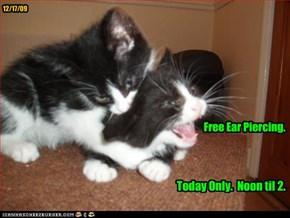 Free Ear Piercing.