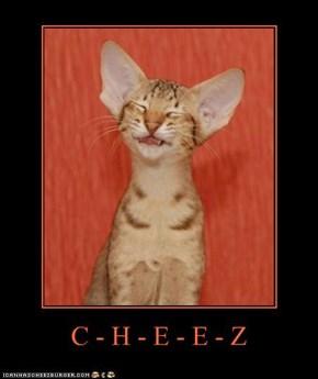 C - H - E - E - Z