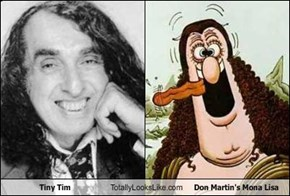 Tiny Tim Totally Looks Like Don Martin's Mona Lisa