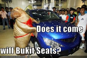 Does it come wiff Bukit Seats?