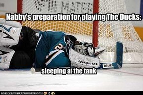 Nabby's preparation for playing The Ducks: