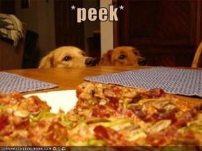 *peek*