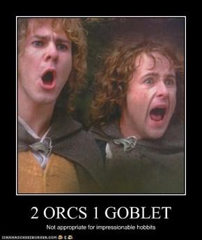 2 ORCS 1 GOBLET