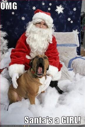 OMG  Santa's a GIRL!
