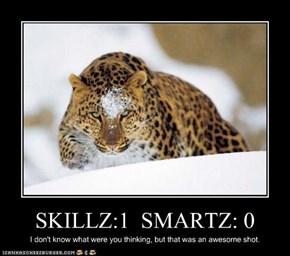 SKILLZ:1  SMARTZ: 0