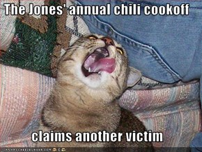 The Jones' annual chili cookoff  claims another victim