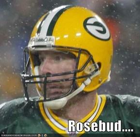 Rosebud....