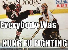 Everybody Was  KUNG FU FIGHTING!!