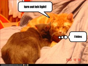 turn out teh light!