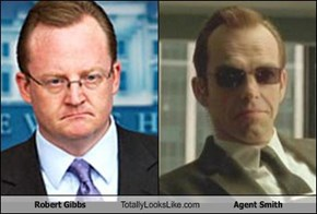 Robert Gibbs Totally Looks Like Agent Smith