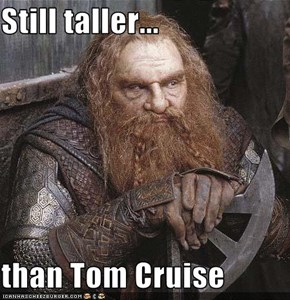 Still taller...  than Tom Cruise