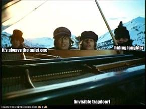 [invisible trapdoor]