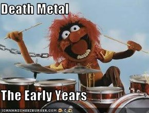 Death Metal  The Early Years