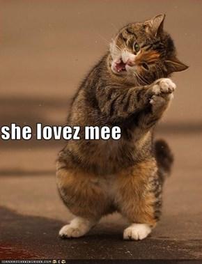 she lovez mee