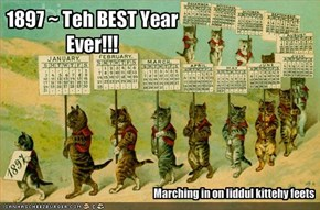 1897 ~ Teh BEST Year  Ever!!!