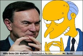 Mike Duke CEO WalMart Totally Looks Like Mr. Burns