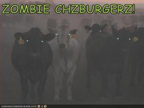ZOMBIE CHZBURGERZ!