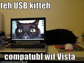 teh USB kitteh  compatubl wif Vista